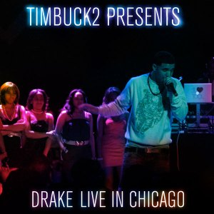 timbuck2-presents-drake-live-in-chicago-front
