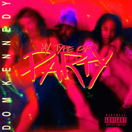 *New Music* Dom Kennedy – My Type Of Party